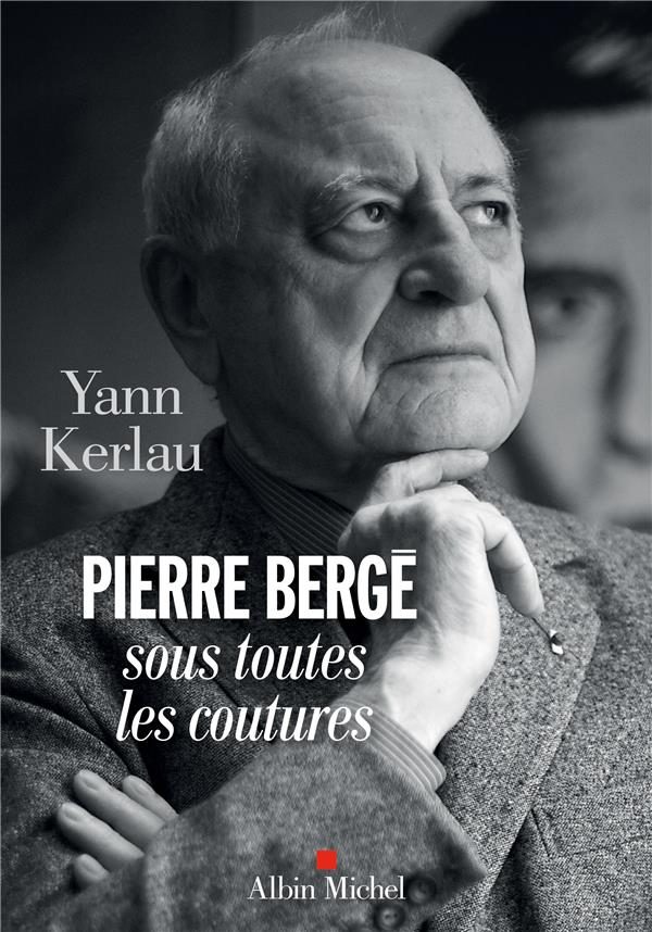PIERRE BERGE SOUS TOUTES LES COUTURES