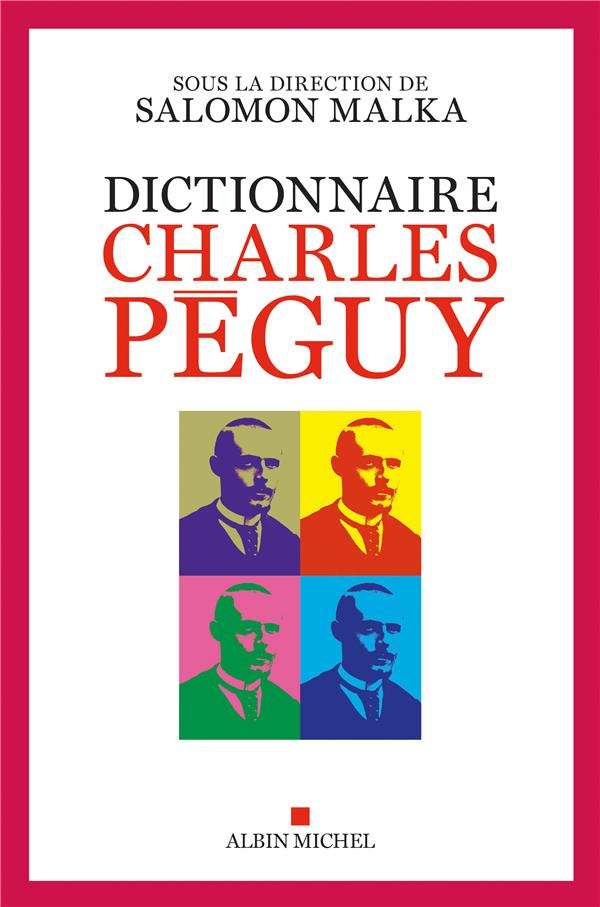 DICTIONNAIRE CHARLES PEGUY