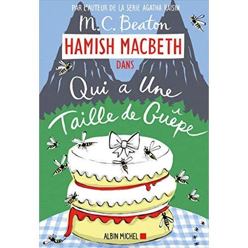 HAMISH MACBETH 4 - QUI A LA TAILLE D'UNE GUEPE