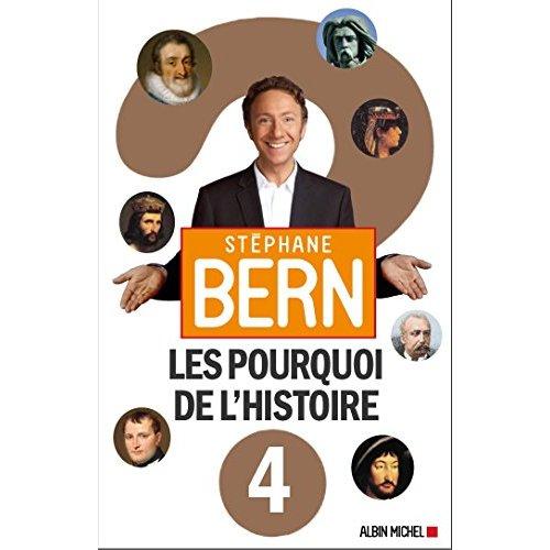 LES POURQUOI DE L'HISTOIRE 4