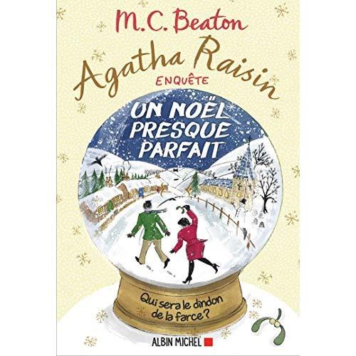 AGATHA RAISIN ENQUETE 18 - UN NOEL PRESQUE PARFAIT