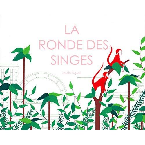 LA RONDE DES SINGES