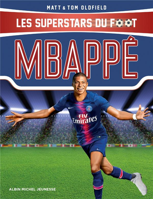 MBAPPE - LES SUPERSTARS DU FOOT