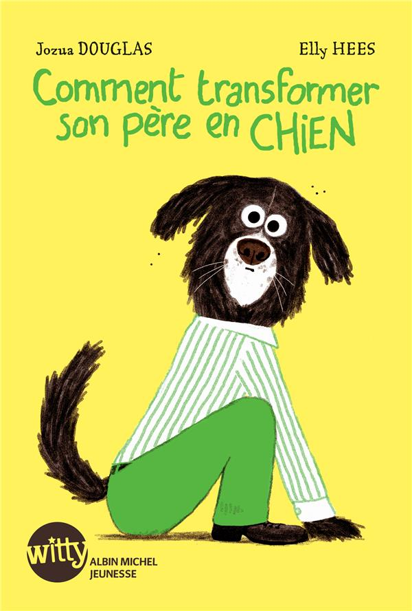 COMMENT TRANSFORMER SON PERE EN CHIEN