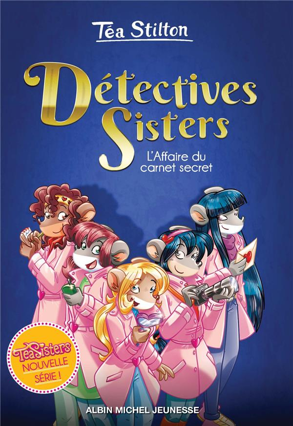 L'AFFAIRE DU CARNET SECRET - TOME 1 - DETECTIVES SISTERS - TOME 1