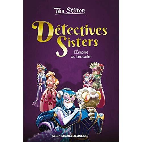 L'ENIGME DU BRACELET - DETECTIVES SISTERS - TOME 2