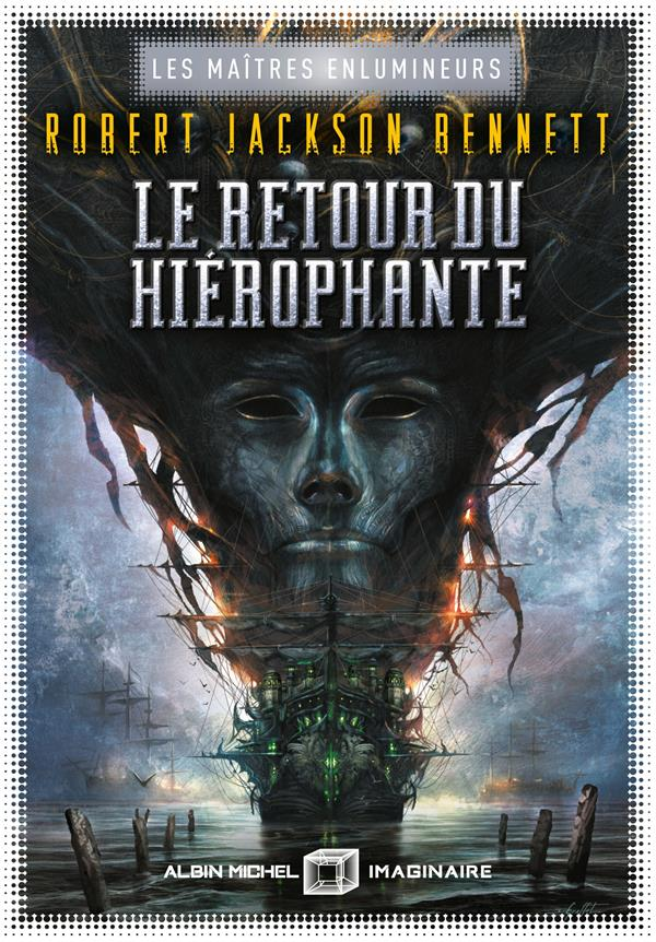 LE RETOUR DU HIEROPHANTE - LES MAITRES ENLUMINEURS - TOME 2