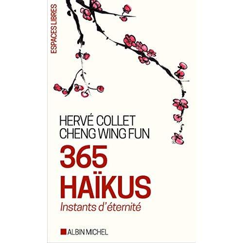365 HAIKUS - INSTANTS D'ETERNITE