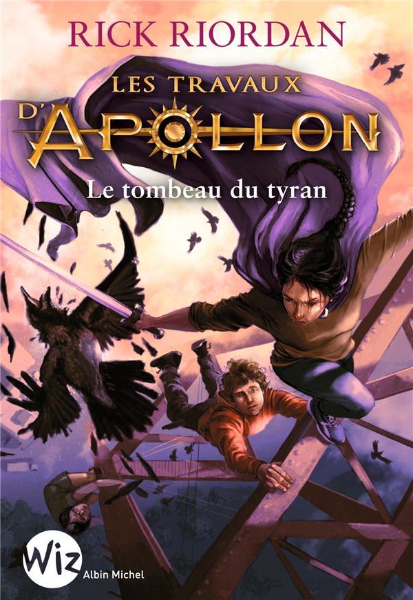 LES TRAVAUX D APOLLON T04 LE TOMBEAU DU TYRAN