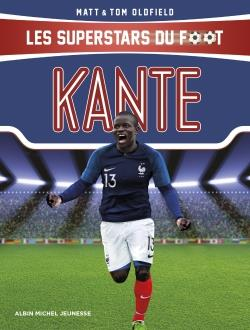 KANTE - LES SUPERSTARS DU FOOT