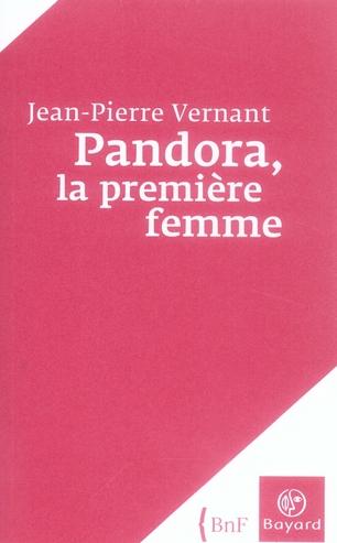 PANDORA - LA PREMIERE FEMME
