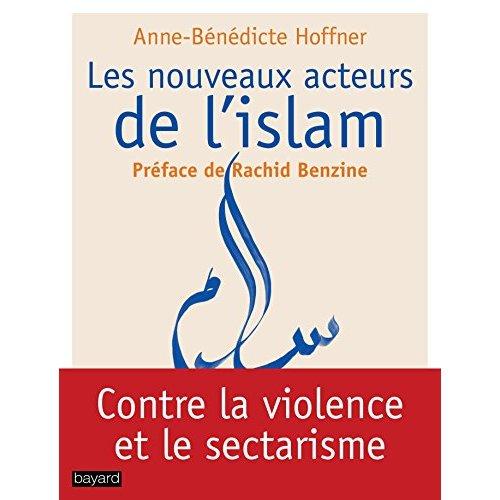 LES NOUVEAUX ACTEURS DE L'ISLAM
