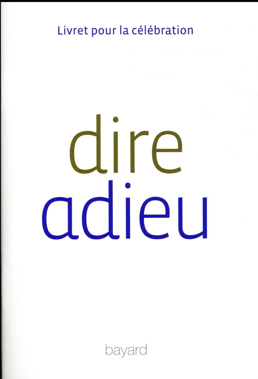 DIRE ADIEU