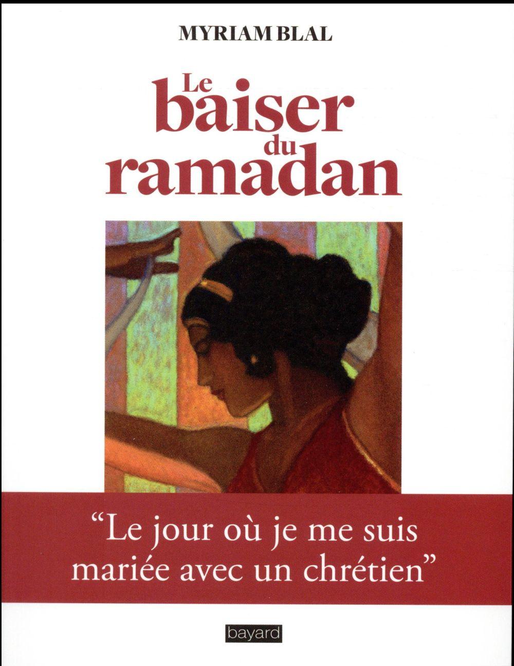 LE BAISER DU RAMADAN