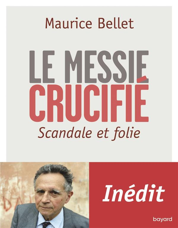 LE MESSIE CRUCIFIE