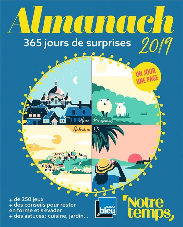 ALMANACH NOTRE TEMPS - FRANCE BLEU