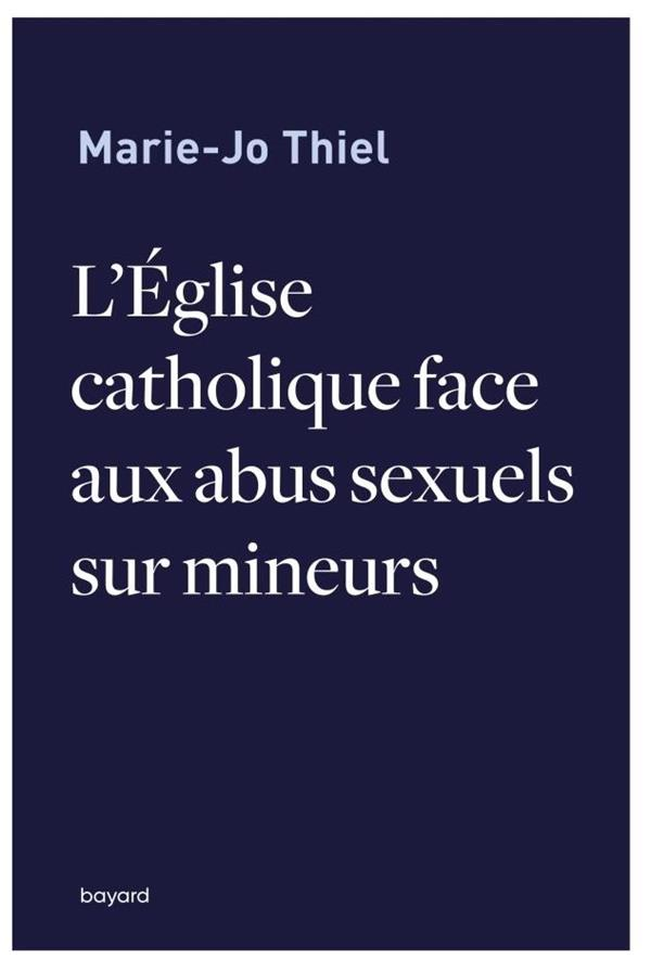 L'EGLISE CATHOLIQUE FACE AUX ABUS SEXUELS SUR MINEURS