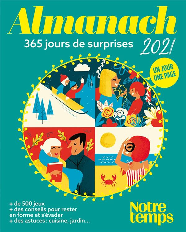 ALMANACH NOTRE TEMPS 2021