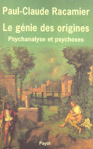 RACAMIER PAUL-CLAUDE - PSYCHANALYSE ET PSYCHOSES