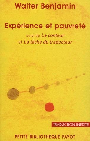 EXPERIENCE ET PAUVRETE - PBP N 811 - SUIVI DE LE CONTEUR ET LA TACHE DU TRADUCTEUR