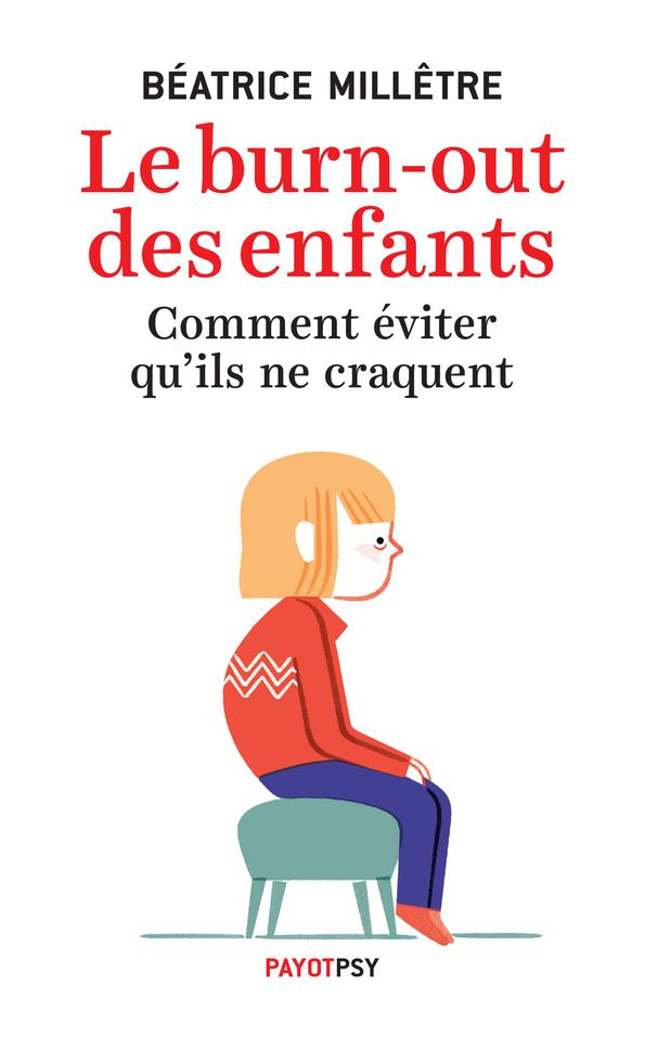 LE BURN-OUT DES ENFANTS.