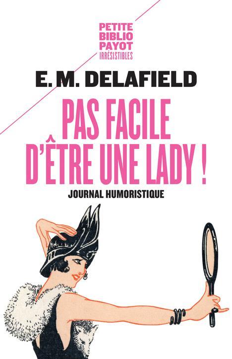 PAS FACILE D'ETRE UNE LADY ! - JOURNAL HUMORISTIQUE