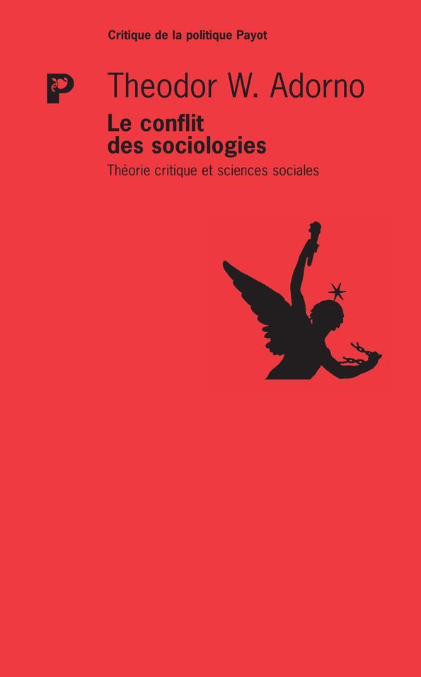 LE CONFLIT DES SOCIOLOGIES