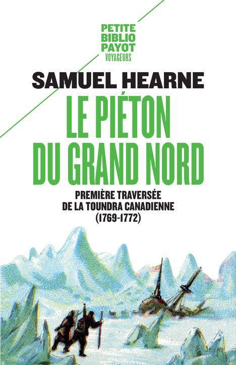 LE PIETON DU GRAND NORD