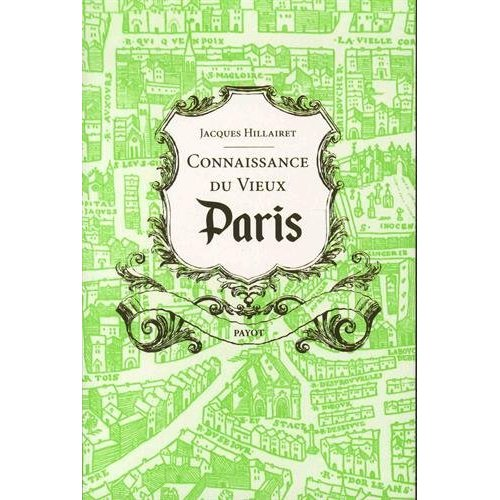 CONNAISSANCE DU VIEUX PARIS (NE)