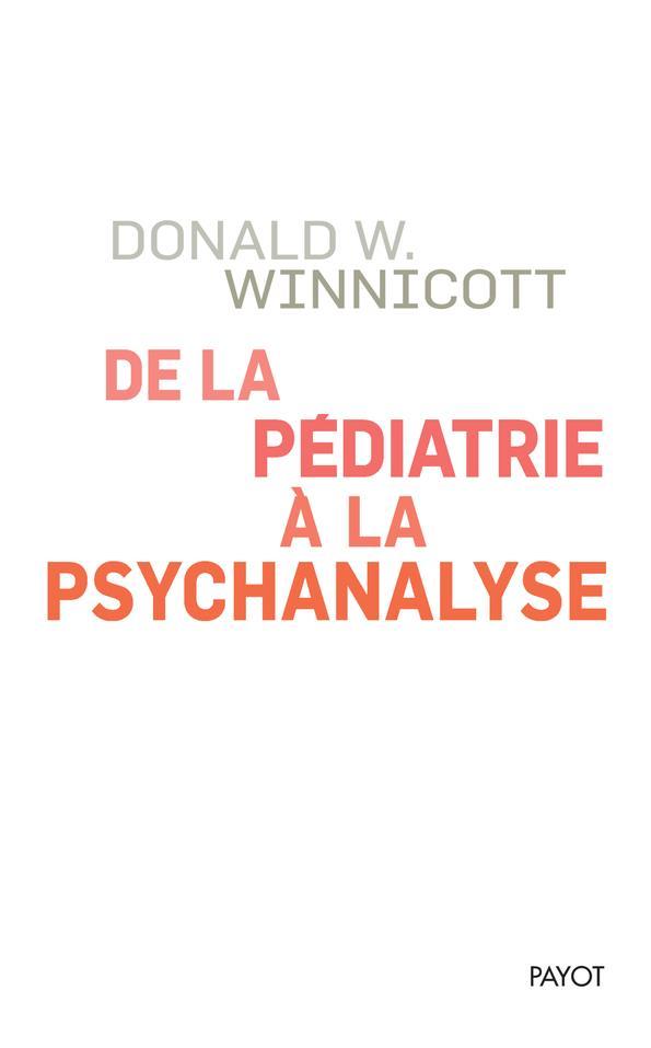 DE LA PEDIATRIE A LA PSYCHANALYSE