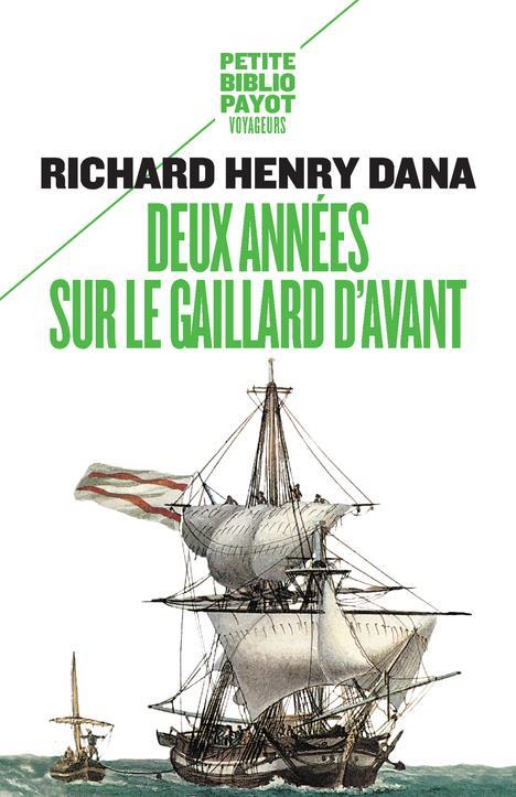 DEUX ANNEES SUR LE GAILLARD D'AVANT