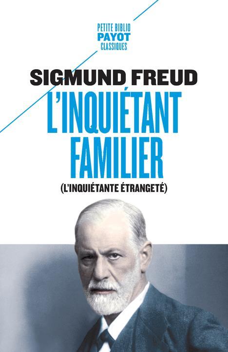 L'INQUIETANT FAMILIER - (L'INQUIETANTE ETRANGETE)