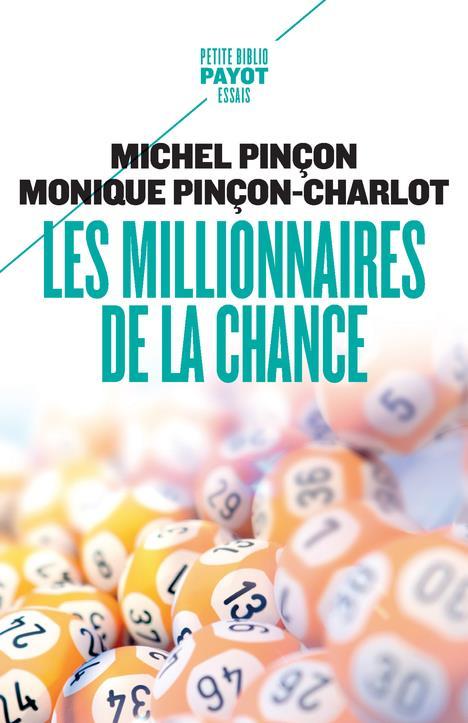 LES MILLIONNAIRES DE LA CHANCE - REVE ET REALITE