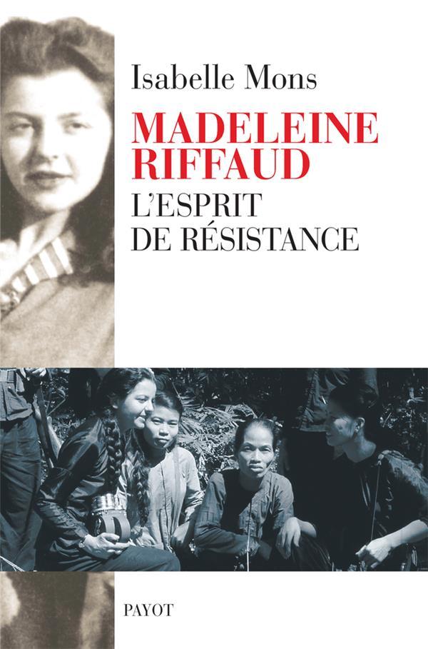 MADELEINE RIFFAUD - L'ESPRIT DE RESISTANCE