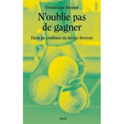 N'OUBLIE PAS DE GAGNER