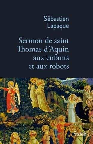 SERMON DE SAINT THOMAS D'AQUIN AUX ENFANTS ET AUX ROBOTS