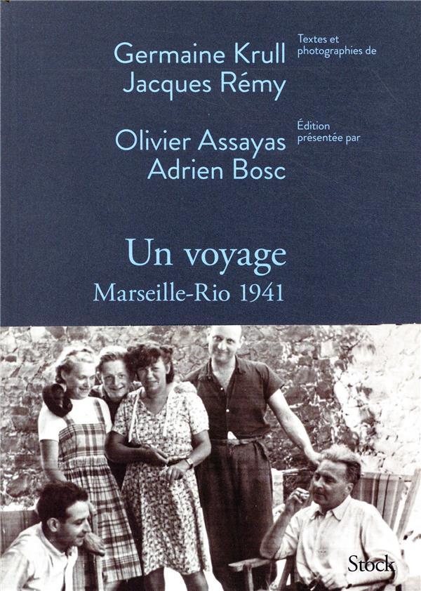 UN VOYAGE - MARSEILLE-RIO 1941