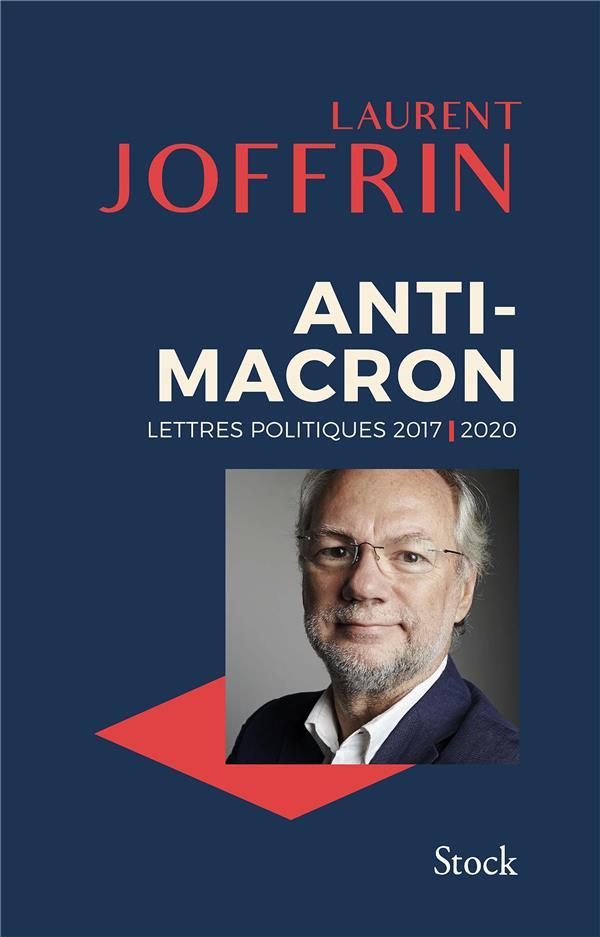 ANTI-MACRON - LETTRES POLITIQUES 2017-2020