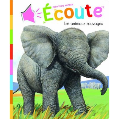 LIVRE SONORE ANIMAUX SAUVAGES