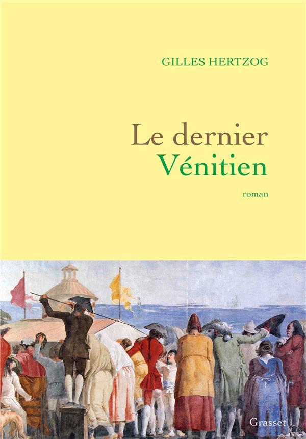 LE DERNIER VENITIEN - ROMAN
