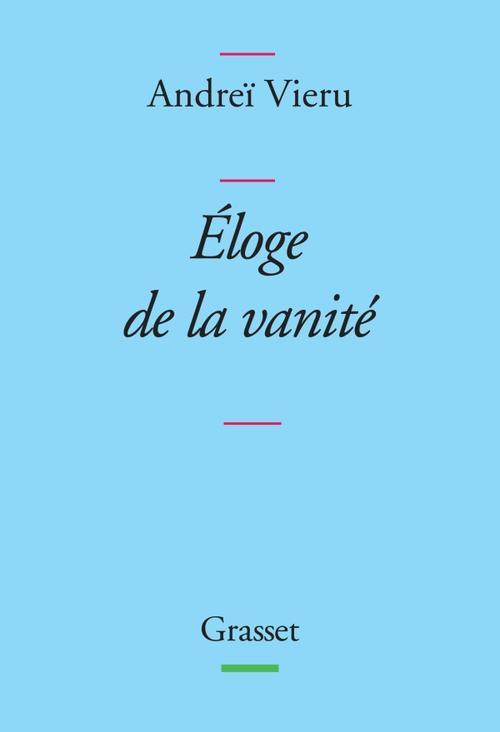 ELOGE DE LA VANITE