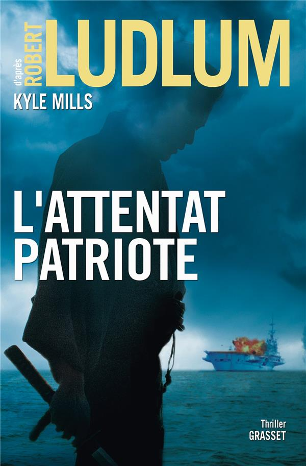 L'ATTENTAT PATRIOTE - THRILLER
