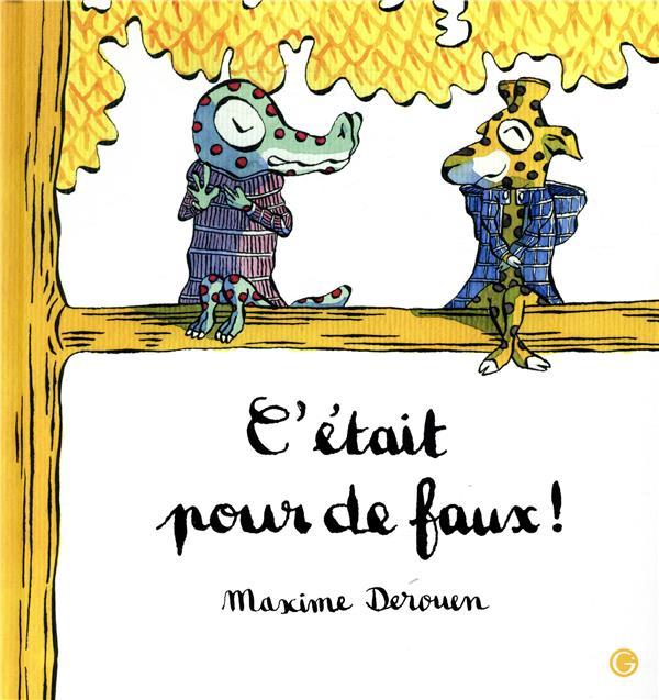 C'ETAIT POUR DE FAUX