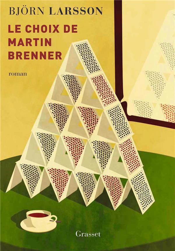 LE CHOIX DE MARTIN BRENNER - ROMAN