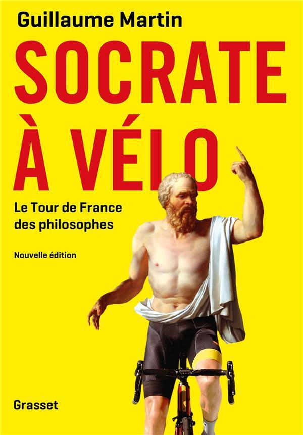 SOCRATE A VELO NED - LE NOUVEAU TOUR DE FRANCE DES PHILOSOPHES