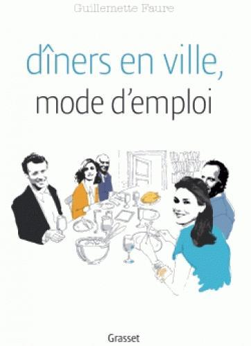 DINERS EN VILLE, MODE D'EMPLOI