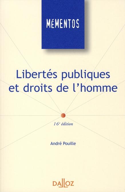 LIBERTES PUBLIQUES ET DROITS DE L'HOMME - 16E ED.