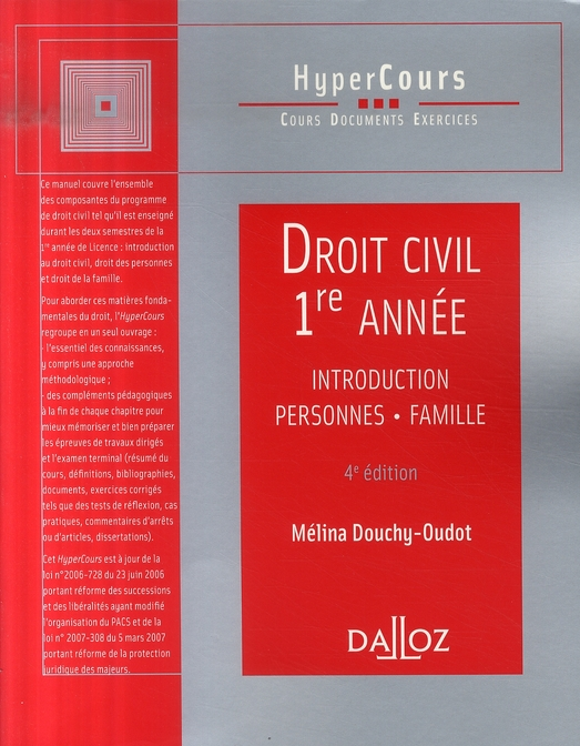 DROIT CIVIL 1RE ANNEE. INTRODUCTION, PERSONNES, FAMILLE - 4E ED.