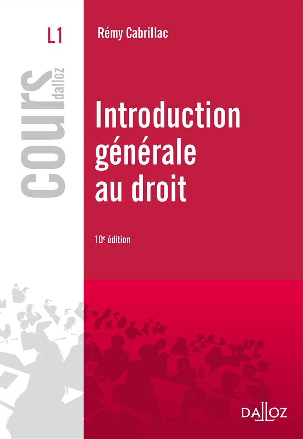 INTRODUCTION GENERALE AU DROIT - 10E ED.