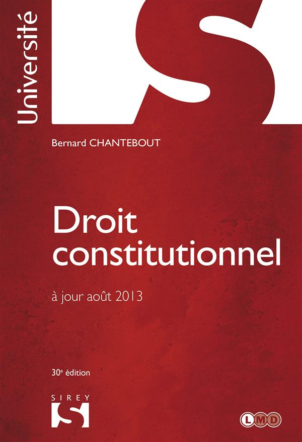 DROIT CONSTITUTIONNEL - 30E ED.